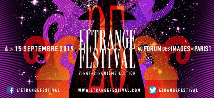<strong>L'Étrange Festival 2019</strong> — XXVe édition au Forum des Images [du 4 au 15 septembre]