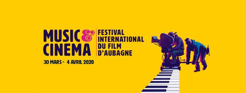 [Festival chez soi] Palmarès & programmation étoilée des films du <strong>Festival International du Film d'Aubagne. Music & Cinéma  2020</strong>